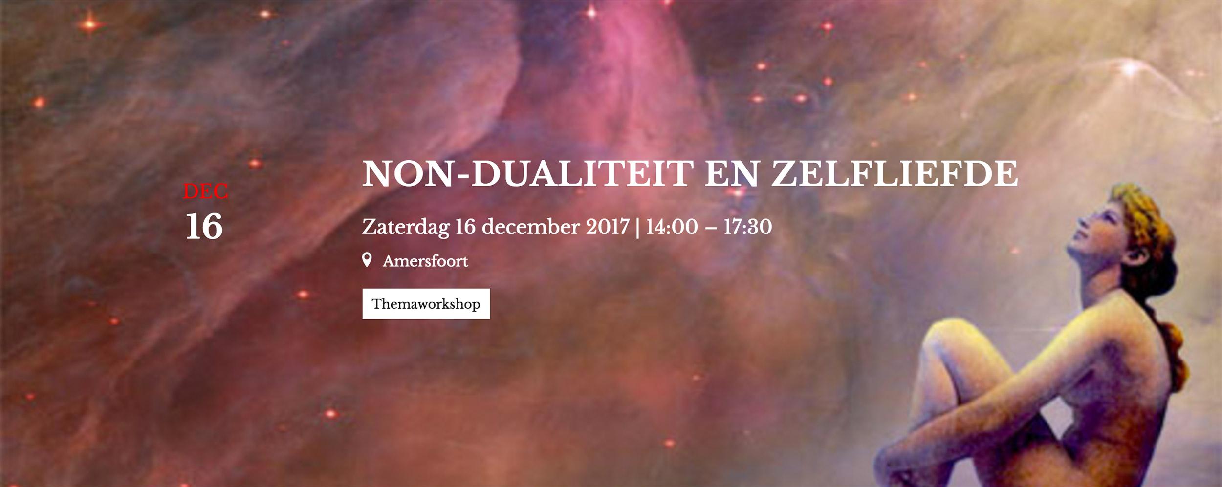 Non dualiteit en zelfliefde even samsara december 2017 workshop